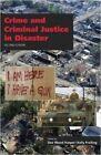 Crime and Criminal Justice in Disaster by Carolina Academic Press (Paperback / softback, 2015)