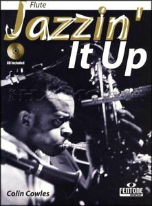 Details about Jazzin It Up for Flute Sheet Music Book with CD by Colin  Cowles