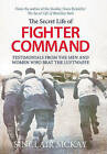 The Secret Life of Fighter Command by Sinclair McKay (Paperback, 2015)