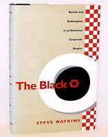 The Black O Racism & Redemption In An American Corporate Empire Hardback Book Wa