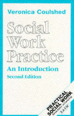 Social Work Practice: An Introduction by Veronica Coulshed (Paperback, 1991)