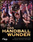 Das Handball-Wunder von Ulrich Kühne-Hellmessen (2016, Taschenbuch)