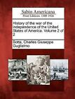 History of the War of the Independence of the United States of America. Volume 2 of 2 by Gale, Sabin Americana (Paperback / softback, 2012)