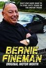 Bernie Fineman: Original Motor Mouth: East-End Hardman to TV Star - Fifty Years in the Motor Trade by Bernie Fineman (Hardback, 2015)