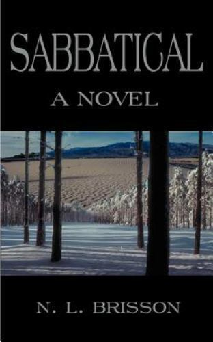 Sabbatical by N. L. Brisson (2001, Paperback)