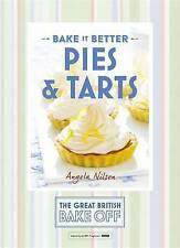 Great British Bake Off - Bake it Better (No.3): Pies & Tarts, 1473615305, New Bo