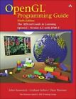 OpenGL Programming Guide: The Official Guide to Learning OpenGL, Version 4.5 with SPIR-V by John M. Kessenich, Dave Shreiner, Graham M. Sellers (Paperback, 2016)