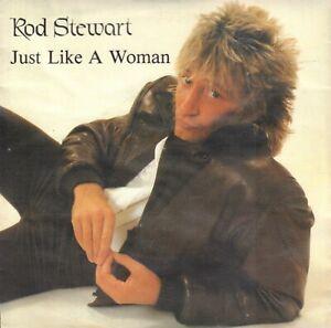 ROD-STEWART-Just-Like-A-Woman-1982-VINYL-SINGLE-7-034-HOLLAND-BOB-DYLAN-SONG