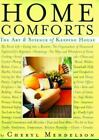 Home Comforts : The Art and Science of Keeping House by Cheryl Mendelson (1999, Hardcover)