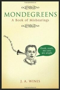 Mondegreens-A-Book-of-Mishearings-Jacquie-Wines-Like-New-Hardcover