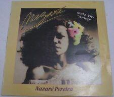 NAZARE PEREIRA - Nazaré LP Rare Latin Pop forro MPB 1978 RARE ISRAEL PRESS