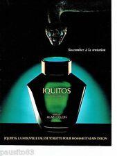 PUBLICITE ADVERTISING 106  1988   Iquitos eau toilette homme par Alain Delon