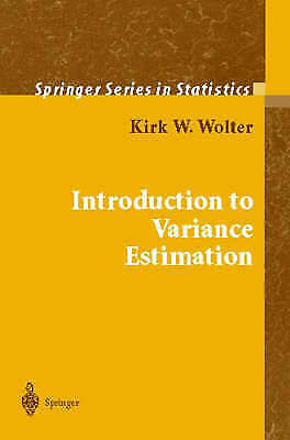 Introduction to Variance Estimation by Wolter, Kirk (Paperback book, 2003)