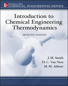 Introduction to chemical engineering thermodynamics by michael m introduction to chemical engineering thermodynamics by michael m abbott j m smith and hendrick c van ness 2004 hardcover revised fandeluxe Images