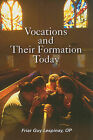 Vocations and Their Formation Today: Formation in the Religious Life: Call, Discernment, Adaptation by Guy Lespinay (Paperback / softback, 2009)