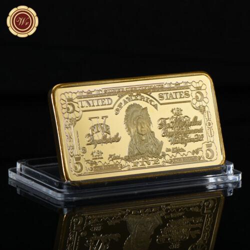 WR 1899 $5 Indian Chief Silver Certificate Gold Ingot Bullion Art Bar Gifts