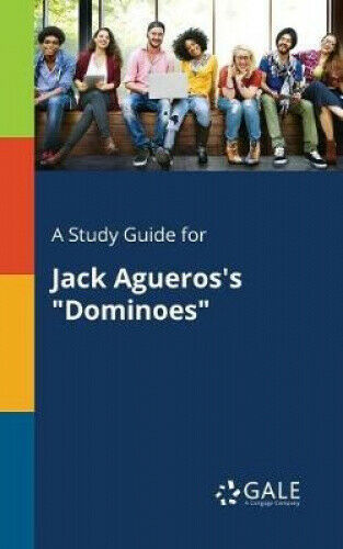 A Study Guide for Jack Agueros's Dominoes by Cengage Learning Gale.