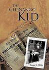 The Chenango Kid: A Memoir of the Fifties by Roger K. Miller (Hardback, 2012)