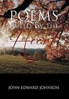 Poems Ruled by the Heart by John Edward Johnson (Hardback, 2012)
