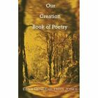 Our Creation Book of Poetry 9780759696044 by Edna Rene Coleman Jones Paperback