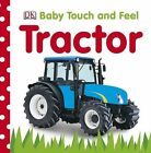 Tractor by DK Publishing (Board book, 2010)
