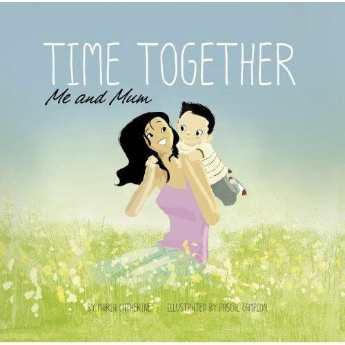 1 of 1 - Catherine, Maria, Time Together: Me and Mum, Very Good Book