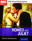 Rsc School Shakespeare: Romeo and Juliet by William Shakespeare (Paperback, 2016)