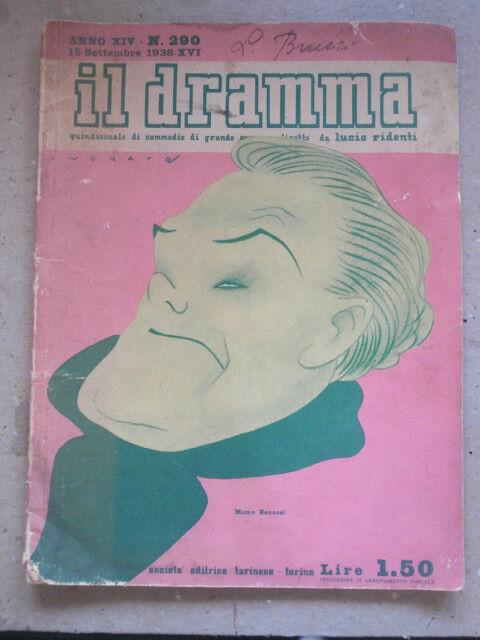 IL DRAMMA N.290 - 1938 - QUINDICINALE DI COMMEDIE - MEMO BENASSI teatro A5