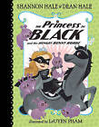 The Princess in Black and the Hungry Bunny Horde by Dean Hale, Shannon Hale (Hardback, 2016)