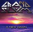 A New Dawn von Grand Slam (2016)