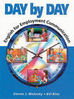 Day by Day: English for Employment Communication by Steven J. Molinsky, Bill Bliss (Paperback, 1994)
