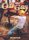 Oil and Gas by John Paul Zronik (Paperback, 2004)
