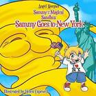 Sammy and the Magical Sandbox: Sammy Goes to New York by Angel Morgan (Paperback / softback, 2012)