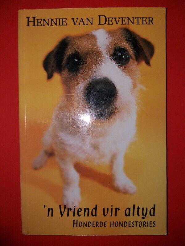 N Vriend Vir Altyd - Hennie Van Deventer - Honderde Hondestories.