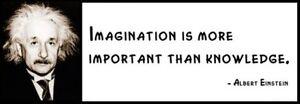 Wall Quote - ALBERT EINSTEIN - Imagination is more ...