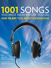 1001 Songs You Must Hear Before You Die: And 10,001 You Must Download by Universe Publishing(NY) (Hardback, 2010)