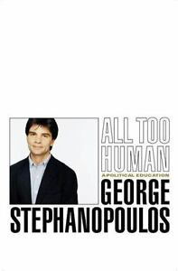 All-Too-Human-A-Political-Education-by-Stephen-O-Pulos-George