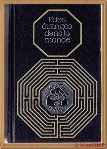 RITES-ETRANGES-DANS-LE-MONDE-Jacques-Marcireau-Rites-et-traditions-mysterieuses