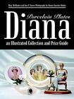 Diana an Illustrated Collection and Guide Porcelain Plates 9781410744463