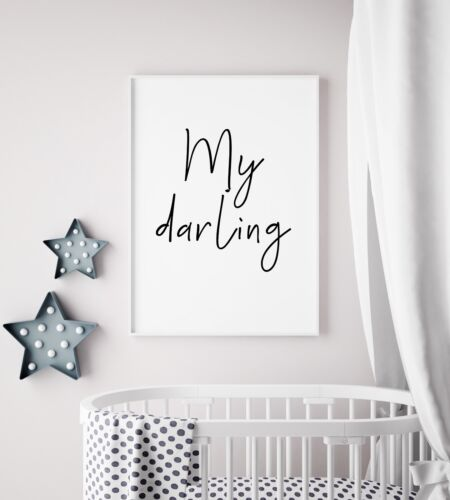 My Darling Black /& White Print Baby Nursery Kids Room Unisex Wall Art Picture