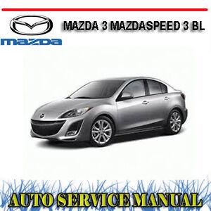 mazda 3 mazdaspeed 3 bl series 2009 2012 workshop service repair rh ebay com au Owners Manual 2012 Mazda 3 Mazda 3 User Manual
