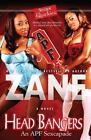 Head Bangers : An APF Sexcapade by Zane (2009, Paperback)