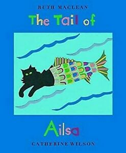 The-Tail-of-Ailsa-by-Wilson-Catherine