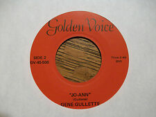 GENE GULLETTE Cause I'm A Man/Jo-Ann GOLDEN VOICE 500 Country 45 *