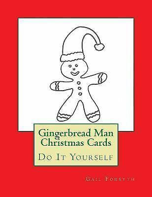 Gingerbread Man Christmas Cards : Do It Yourself by Gail ...