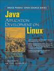 Java Application Development on Linux by Michael Schwarz, Carl Albing, David Schneider (Paperback, 2004)
