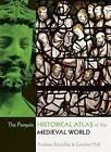 The Penguin Historical Atlas of the Medieval World by Andrew Jotischky, Caroline Hull (Paperback, 2005)