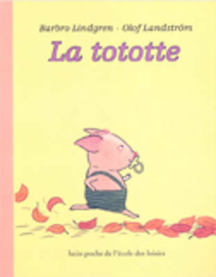 La Tototte by B Lindgren (Paperback, 2005)