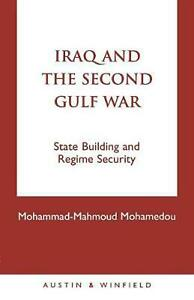 Iraq-and-the-Second-Gulf-War-State-Building-and-Regime-Security-by-Mohammad-Mah