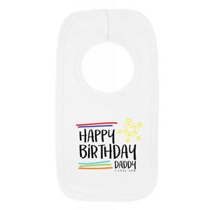 Stars Happy Birthday Daddy 1 Baby Bib Cute Birthday Celebration Gift Present